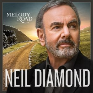 neil diamond_melody_road